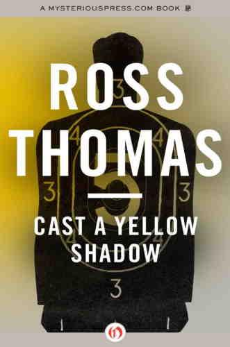 Росс Томас. Желтая тень