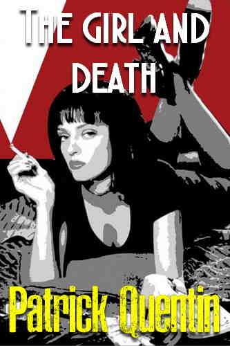 Патрик Квентин. Девушка и смерть