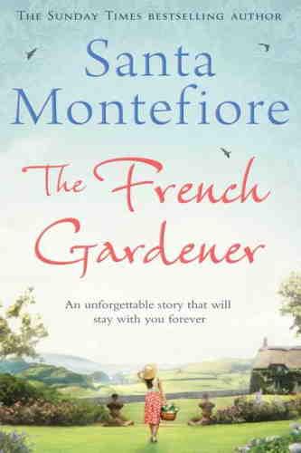 Санта Монтефиоре. Французский садовник