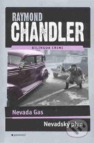 Раймонд Чэндлеp. Невадский газ