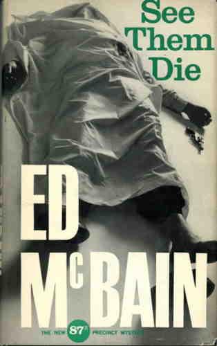 Эд Макбейн. Смотри, как некоторые умирают