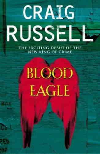 Крейг Рассел. Кровавый орёл