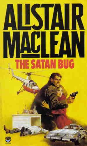 Алистер Маклин. Сатанинский микроб